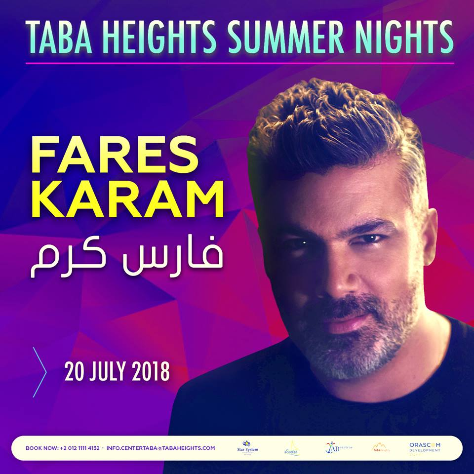 Summer Nights - EL Wekala Taba Heights Resort - Fares Karam